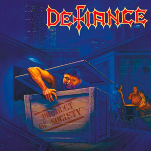 Defiance - Product Of Society (1989)