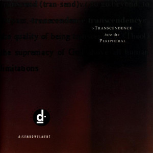 diSEMBOWELMENT - Transcendence Into The Peripheral (1993)