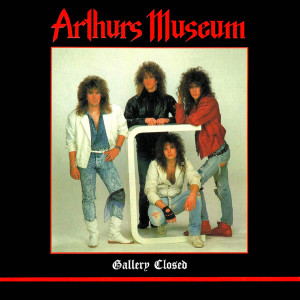 Arthurs Museum - Gallery Closed (1988)