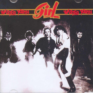 Girl - Wasted Youth (1981)