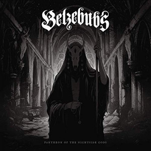 Belzebubs - Pantheon Of The Nightside Gods (2019) + 2 BONUS TRACKS