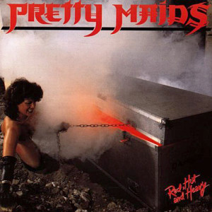 Pretty Maids - Red, Hot & Heavy (1984)