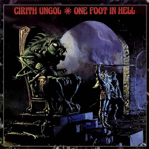 Cirith Ungol - One Foot In Hell (1986)