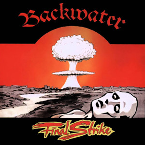 Backwater - Final Strike (1986)