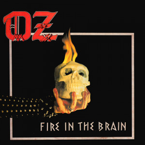 OZ - Fire In The Brain (1983)