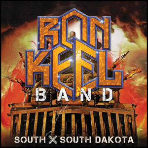 Ron Keel Band - South X South Dakota (2020)