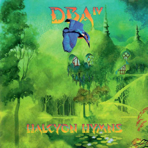 Downes Braide Association - Halcyon Hymns (2021)