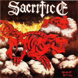 Sacrifice - Torment In Fire (1985)