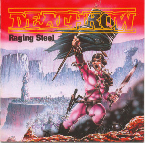 Deathrow - Raging Steel (1987)