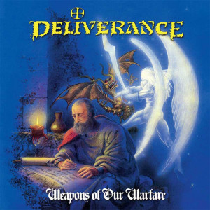Deliverance - Weapons Of Our Warfare (1990)