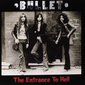 Bullet - The Entrance To Hell (1970)