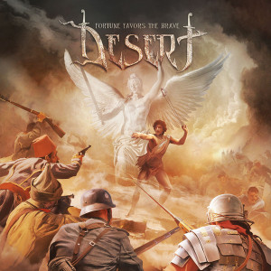 Desert - Fortune Favors The Brave (2019) DIGIPACK