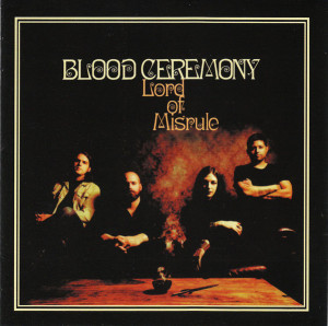 Blood Ceremony - Lord Of Misrule (2016)