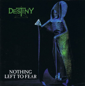 Destiny - Nothing Left To Fear (1991)