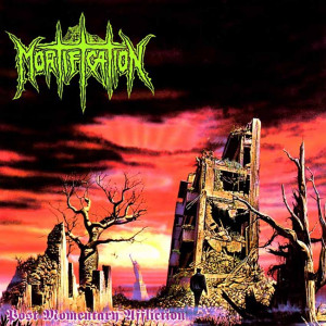 Mortification - Post Momentary Affliction (1993)