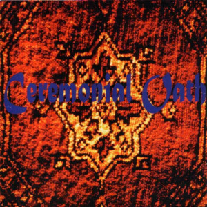 Ceremonial Oath - Carpet (1995)