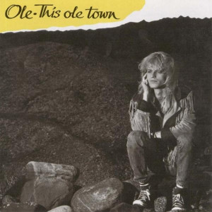Ole Evenrude - This Ole Town (1987)